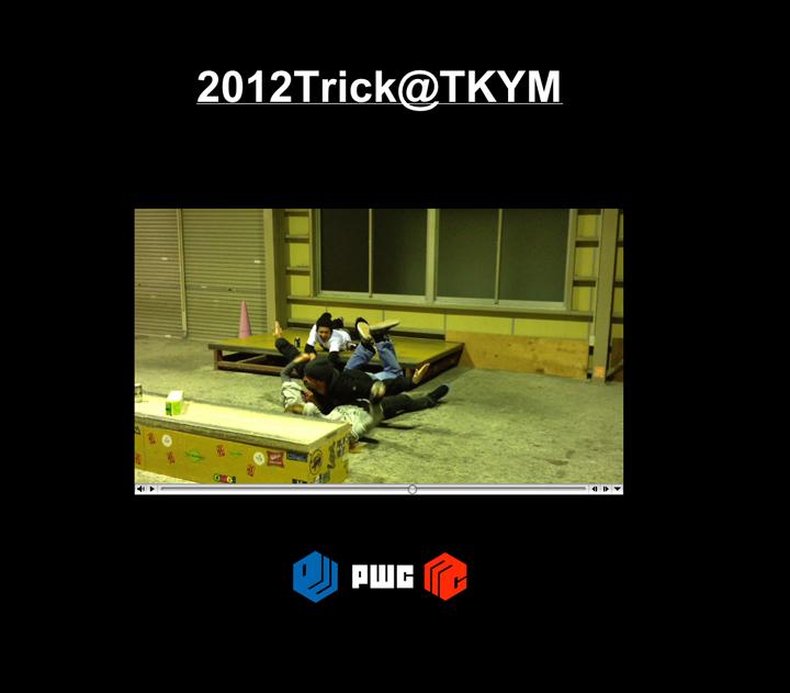1112012Trick@TKYM.jpg