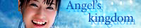 Angel's kingdom       管理人さん:AQUA様