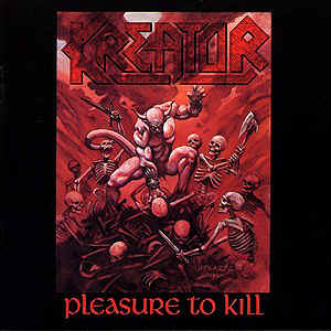 Kreator_-_Pleasure_to_Kill.jpg