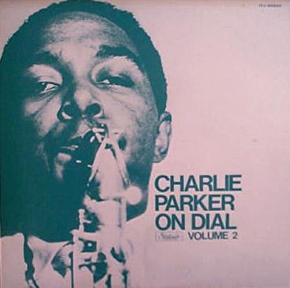 Charlie Parker on Dial Vol2