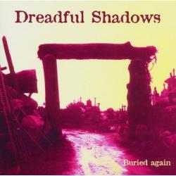DREADFUL SHADOWS「Buried Again」(1)