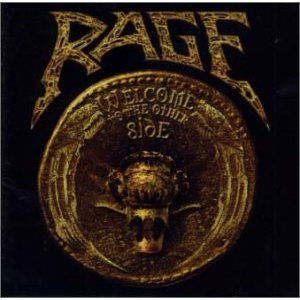 Rage / Welcome To The Otherside