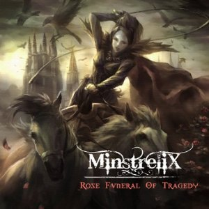 MinstreliX / Rose Funeral Of Tragedy