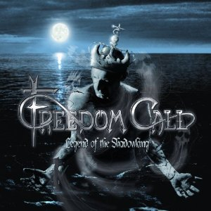 Freedom Call / Legend Of The Shadowking