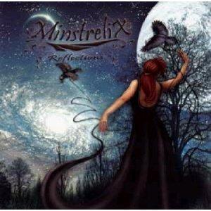 MinstreliX / Reflections