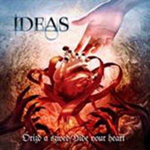 IDEAS / Őrizd A Szíved - Hide Your Heart