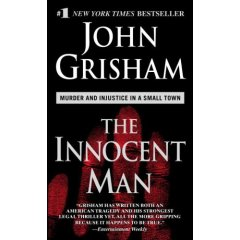 John Grisham, The Innocent Man