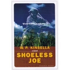 W.P.Kinsella, Shoeless Joe